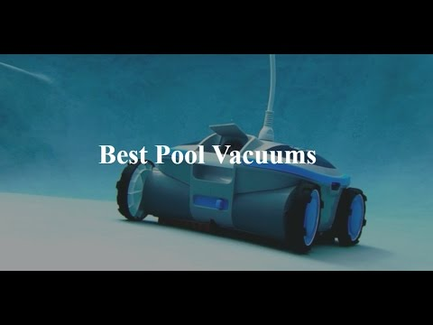 Top 5 Best Pool Vacuums 2017