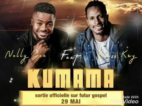 Nelly Jer feat Kriss Kay - Kumama