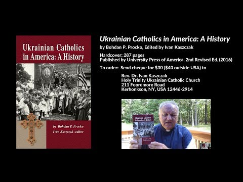 Ukrainian Catholics in America: A History, by Bohdan P. Proc