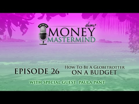 MMS026 - How To Be A Globetrotter On A Budget