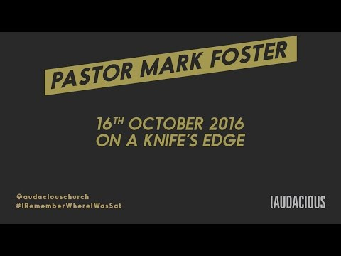 Ps Mark Foster – On a knifes edge – #IrememberwhereIwassat –
