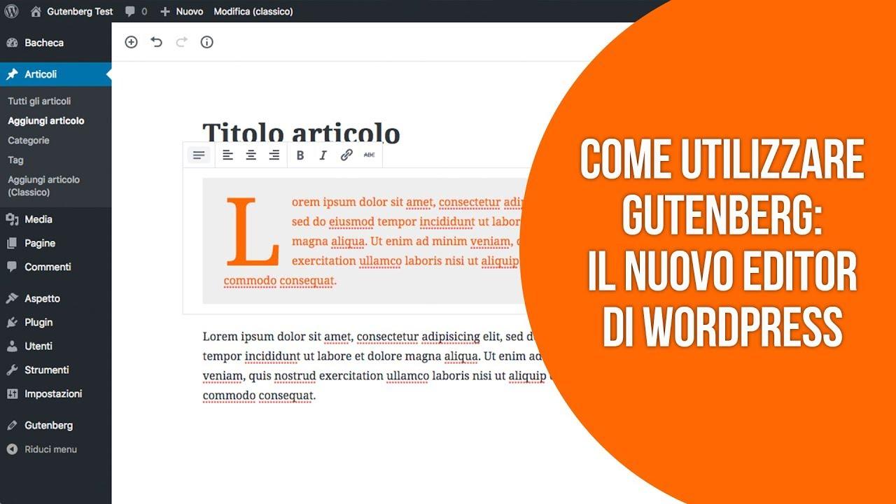Come utilizzare il nuovo editor Gutenberg su WordPress