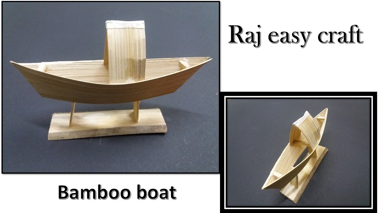 How To Make Easy Bamboo Boat Raj Easy Craft Youtube