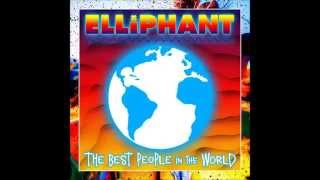 Elliphant - The best people in the world (Audio)
