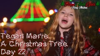 Tegan Marie ★ A Christmas Tree (Day 22)