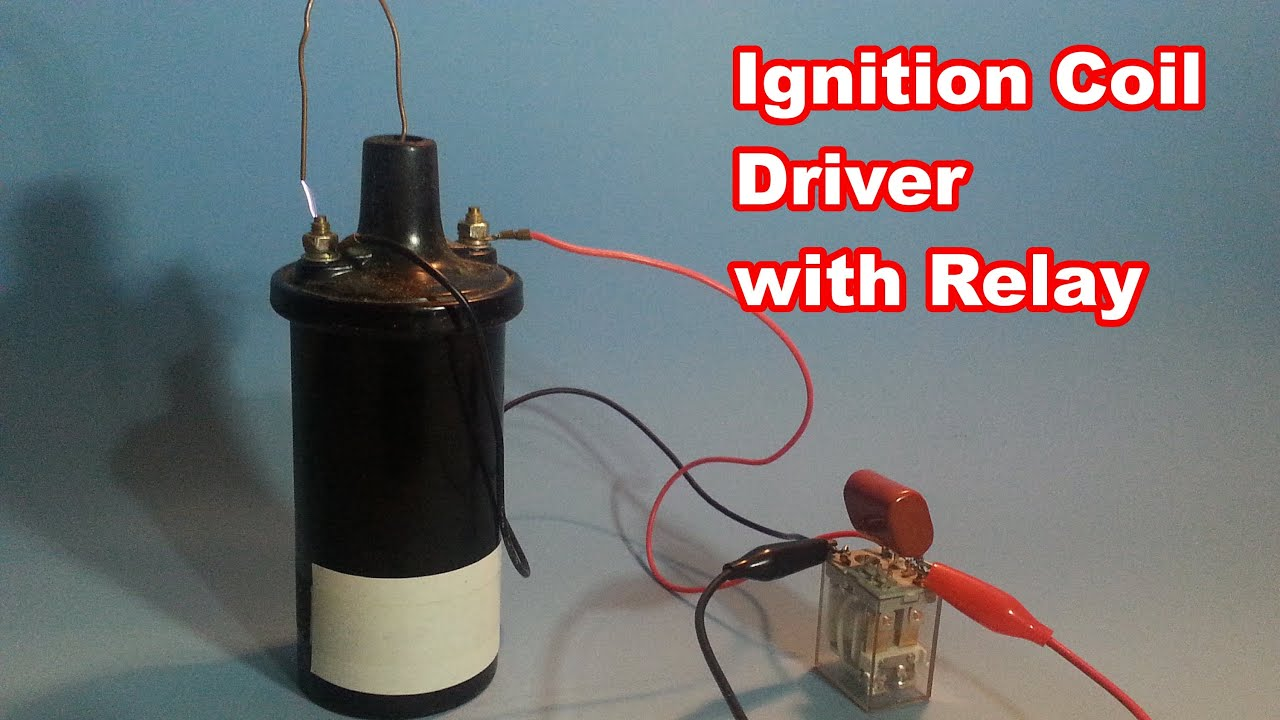 easy high voltage with ignition coil and relay [ 1280 x 720 Pixel ]