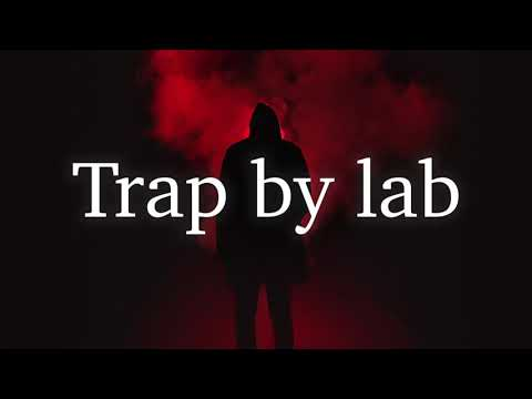 Trap by lab Vol.9 - Trap/Rap Beat Instrumental #199 (Prod. Labaneh B)