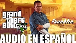 """GTA V trailer 3 en español"" - Franklin (2/3) - AUDIO ESPAÑOL - TRAILER #3"