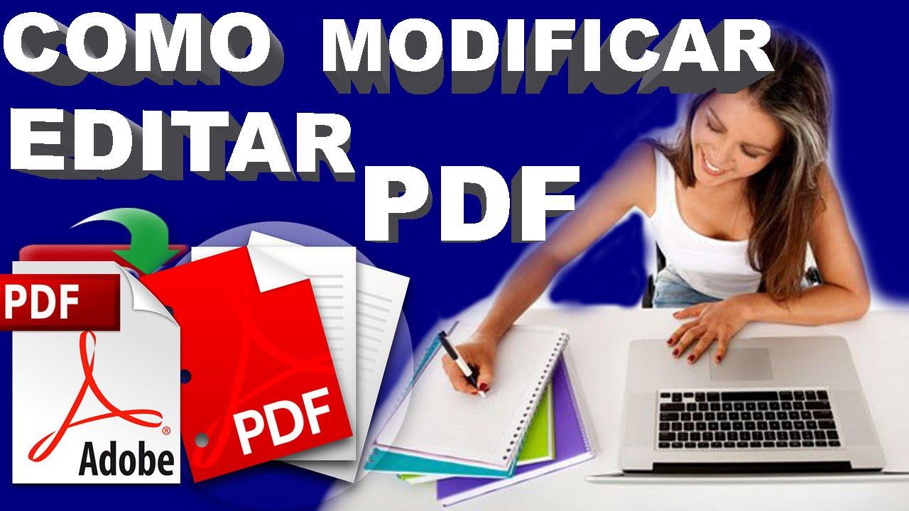 COMO MODIFICAR Y EDITAR UN ARCHIVO PDF ** IMÁGENES ,TEXTOS