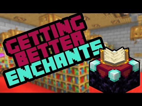 How To Get Better Enchantments In Minecraft Bedrock - 2019