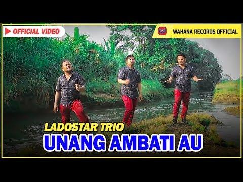 Ladostar Trio - Unang Ambati Au  Lagu Batak Terbaru 2018