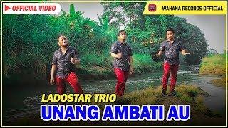 Ladostar Trio - Unang Ambati Au (Official Video)
