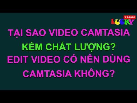 Tại sao video edit trong camtasia kém chất lượng hơn các phần mềm khác như premier?