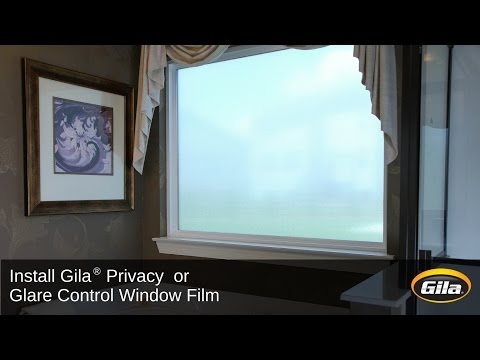 Install Gila® Privacy Control or Glare Control Window Film