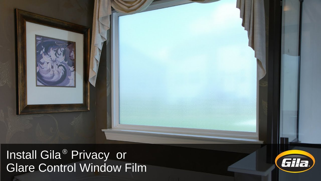 Install Gila® Privacy Control Or Glare Control Window Film   YouTube