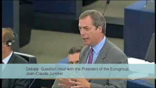 Farage: Is the euro crisis affecting your credibility, Mr Juncker?