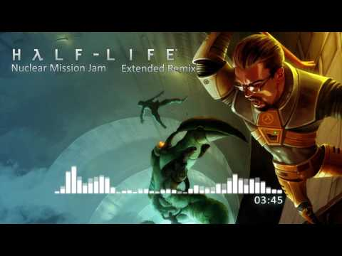 half-life-ost-—-nuclear-mission-jam-(extended-remix)