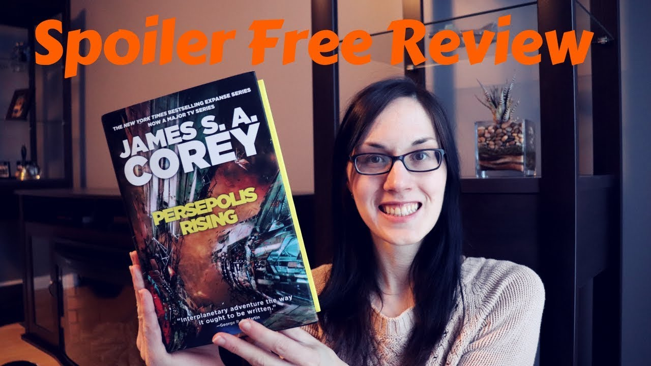 Persepolis Rising Book Review The Expanse James S A Corey Youtube