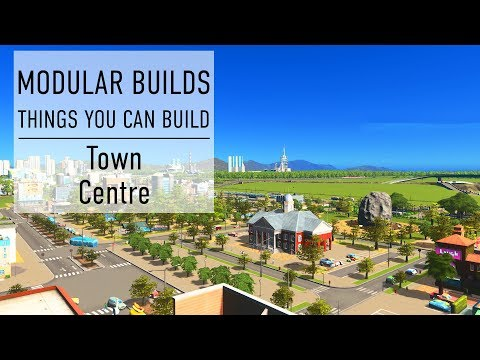 Town Centre - Cities Skylines Modular Builds - No Mods (Mini Build Guides)
