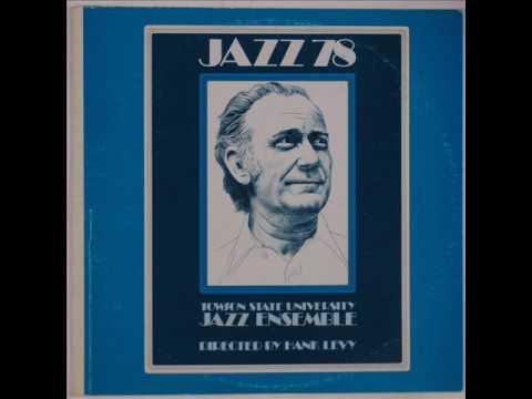 The Towson State College Jazz Ensemble - Jazz 78