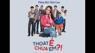 Phim Hài Thái Lan Hay Nhất | THOÁT Ế CHƯA EM | Full Vietsub 2019