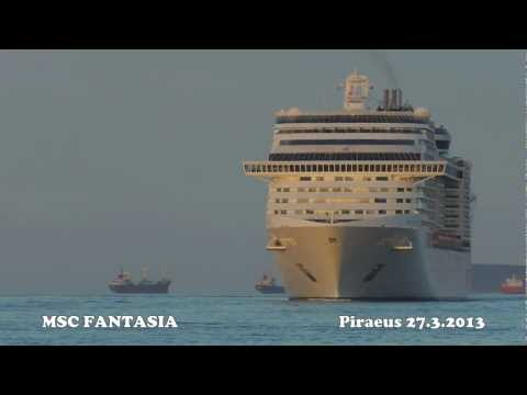 MSC FANTASIA arrival at Piraeus Port