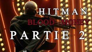 Walkthrough FR - Hitman Blood money PC - 02
