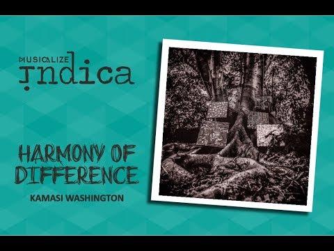 Kamasi Washington - Harmony Of Difference...