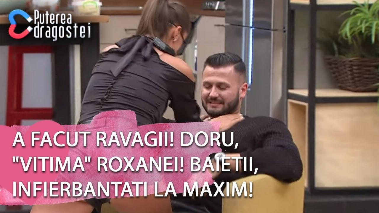 """Download Puterea dragostei(30.05)-A facut ravagii! Doru, """"victima"""" Roxanei! Baietii, infierbantati la maxim!"""