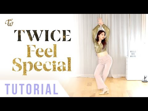 "TWICE - ""Feel Special"" Dance Tutorial (Explanation + Mirrored) 