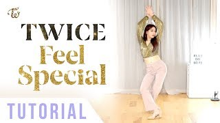 """Gambar cover TWICE - """"Feel Special"""" Dance Tutorial (Explanation + Mirrored) 