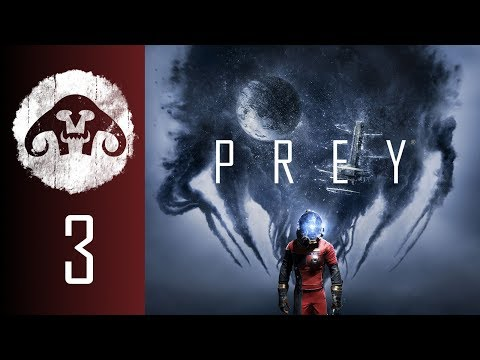 PREY (Nightmare Difficulty) #3 : Heroically Hiding