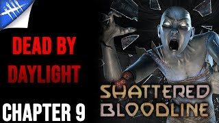 Dead by Daylight Lore - Chapter 9 Shattered Bloodline