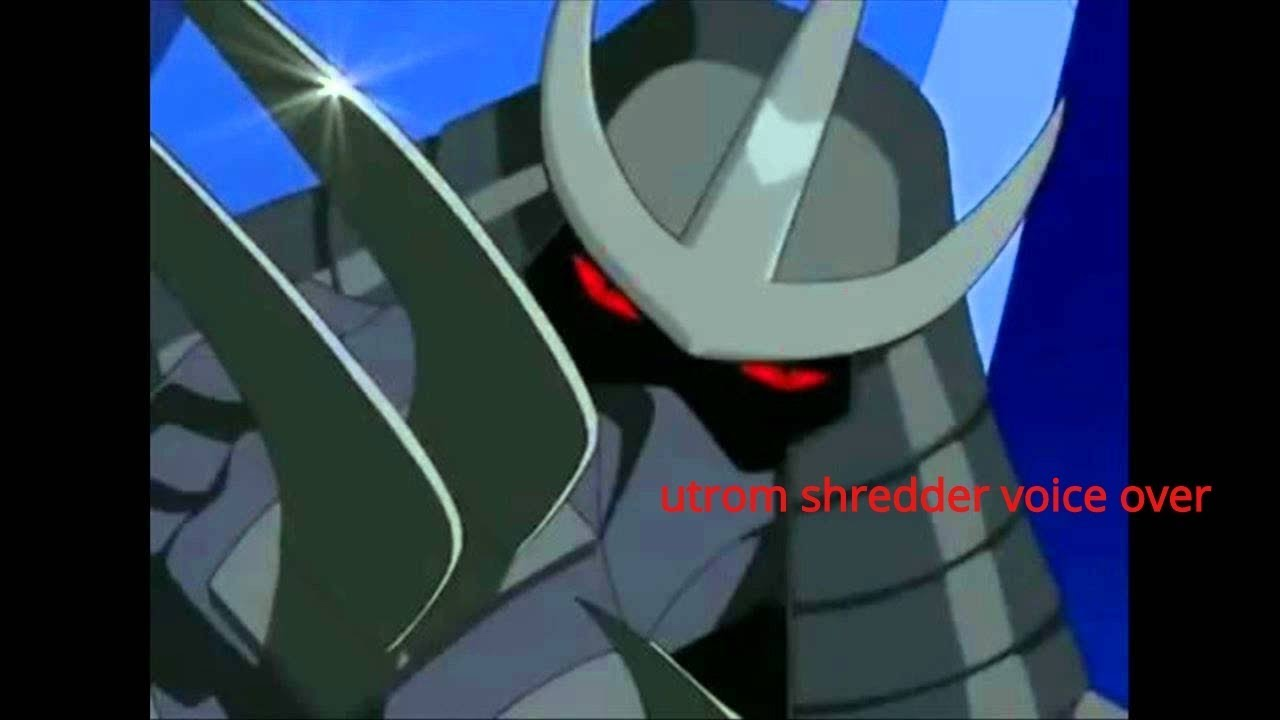Tmnt 2003 Utrom Shredder Voice Over Pt1 Youtube