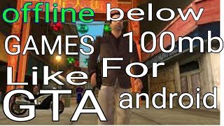 2018 - Top 10 Best  Offline Games Like GTA Below 100Mb For Android. Pro Gamers