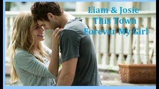 Liam & Josie | This Town | Forever My Girl