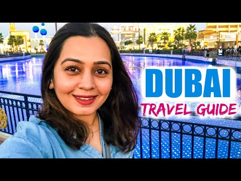 DUBAI TRAVEL GUIDE | Visa, Flight, Budget & Places to visit in Dubai
