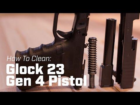 How To Clean: Glock 23 (Gen 4) Pistol