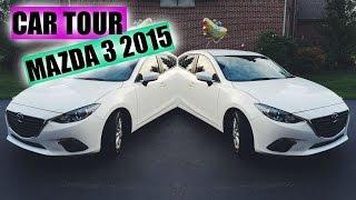 Car Tour!| Mazda 3 2015