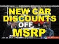 BIG DISCOUNTS off MSRP at a Car Dealer - Auto, Vehicle, Dealership advice