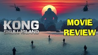 KONG: SKULL ISLAND - film / movie review