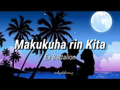 Makukuha rin Kita lyrics - Ex Battalion