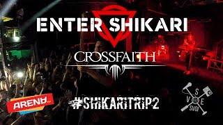 Enter Shikari (support: CROSSFAITH). Концерт в клубе ARENA HALL (Краснодар) 16.05.2017 #shikaritrip2