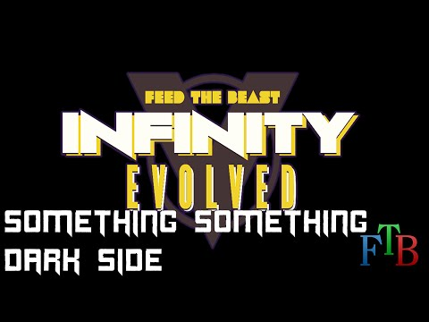 Feed the Beast - Infinity Evolved - 19 - Something Something
