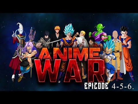 Download Anime War 4-6 Episode