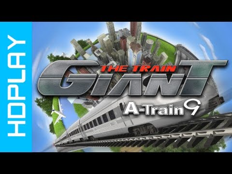 A-Train 9 Extended Edition - Gameplay PC | HD