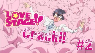 Love Stage // Crack *2