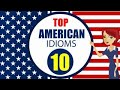 American Idioms and Phrases with Meanings and Example: Lesson 10