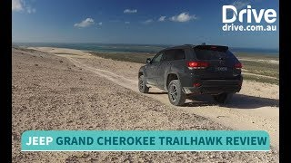2017 Jeep Grand Cherokee Trailhawk off-road Review | Drive.com.au