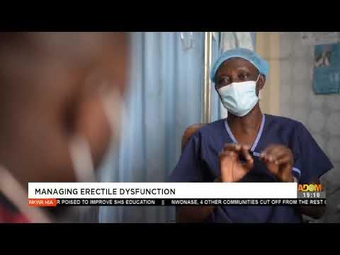 Managing Erectile Dysfunction - Nkwa Hia on Adom TV (22-3-21)
